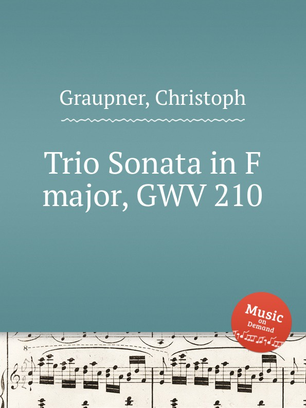 C. Graupner Trio Sonata in F major, GWV 210 c graupner trio sonata in d major gwv 204