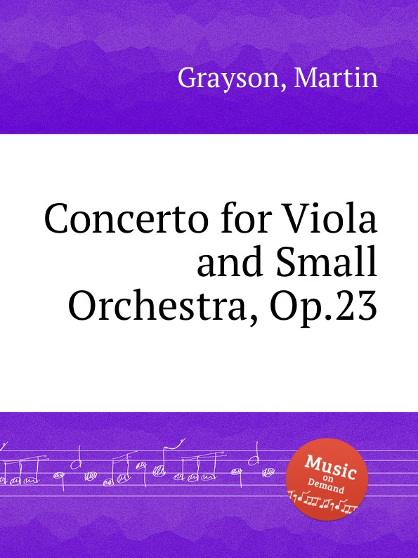 цена M. Grayson Concerto for Viola and Small Orchestra, Op.23 в интернет-магазинах