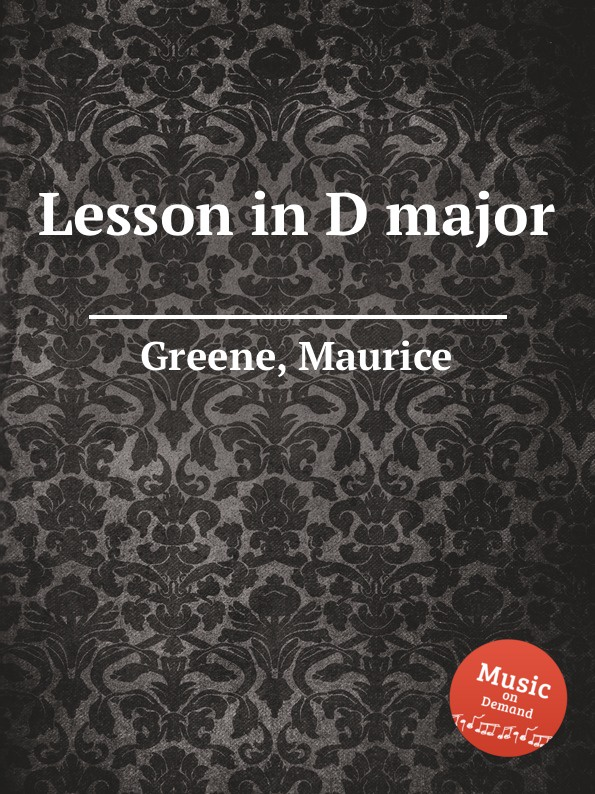 M. Greene Lesson in D major m greene lesson in g minor