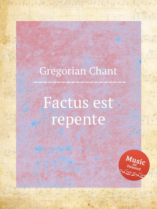 лучшая цена G. Chant Factus est repente