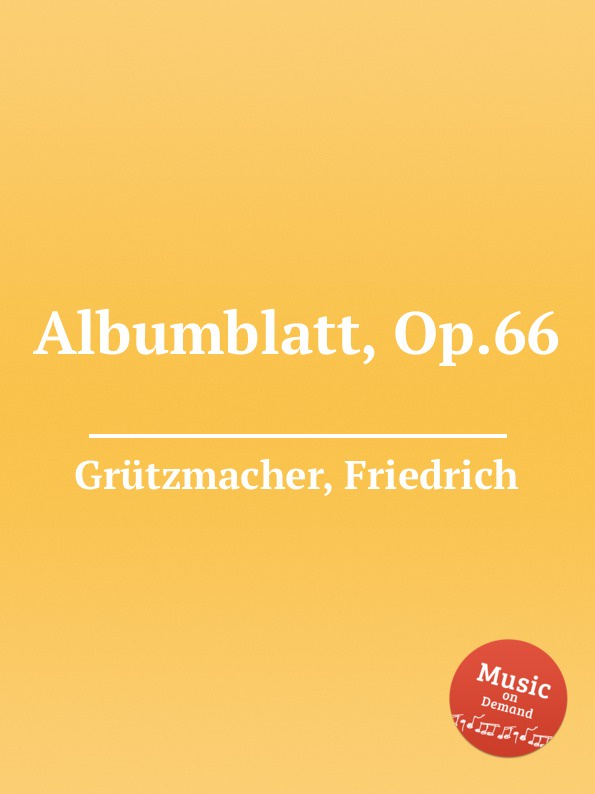 F. Grützmacher Albumblatt, Op.66