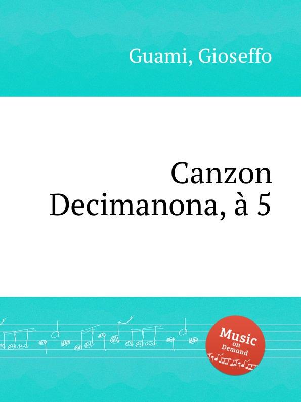 G. Guami Canzon Decimanona, a 5