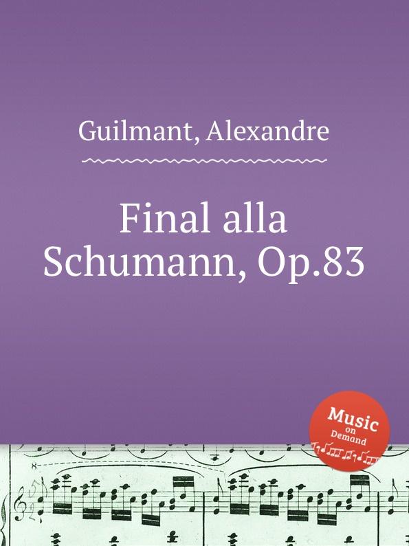A. Guilmant Final alla Schumann, Op.83 alla reed orchestra