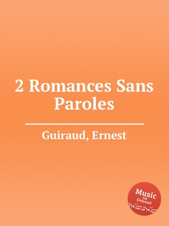 E. Guiraud 2 Romances Sans Paroles s thalberg 6 romances sans paroles