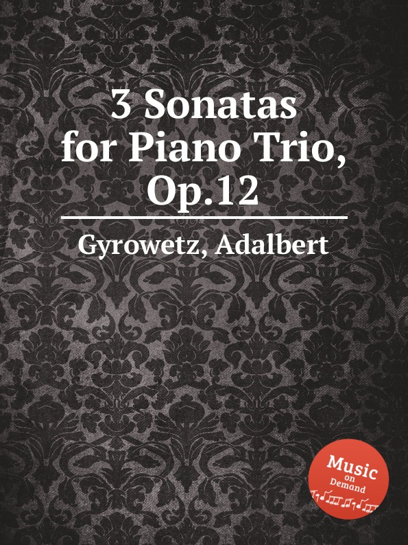 A. Gyrowetz 3 Sonatas for Piano Trio, Op.12 h holcombe 6 violin sonatas and 9 flute or harpsichord pieces op 1