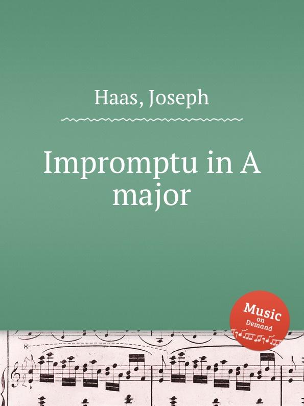 J. Haas Impromptu in A major j raff valse impromptu a la tyrolienne woo 28