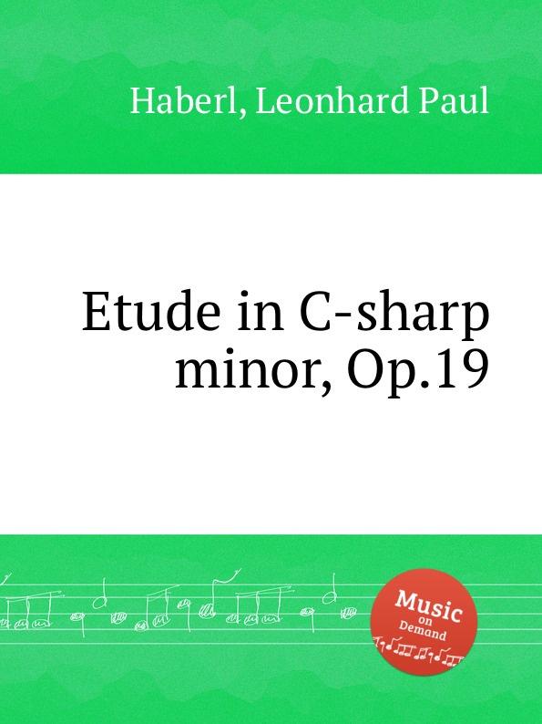 цена L.P. Haberl Etude in C-sharp minor, Op.19 в интернет-магазинах