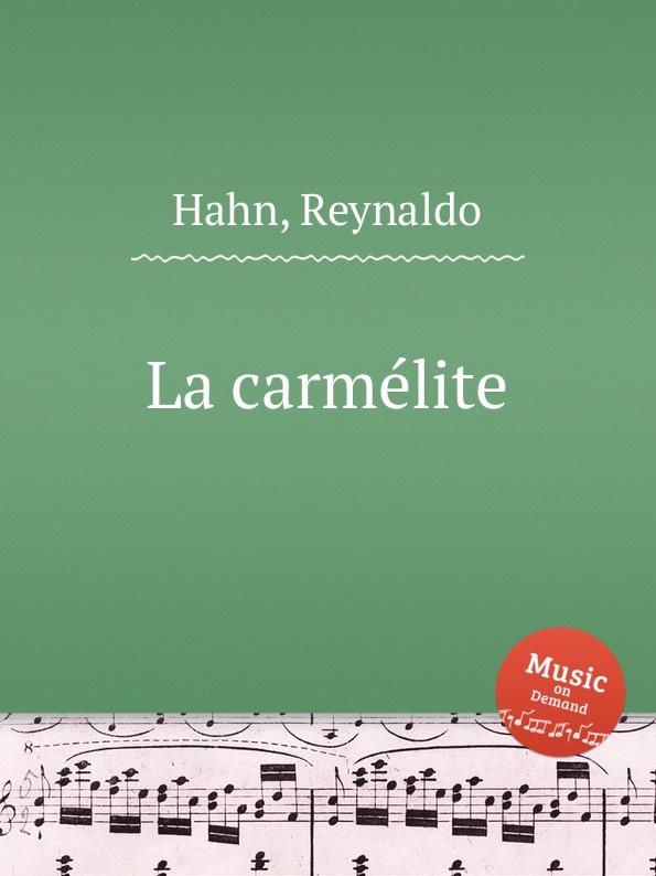 R. Hahn La carmelite