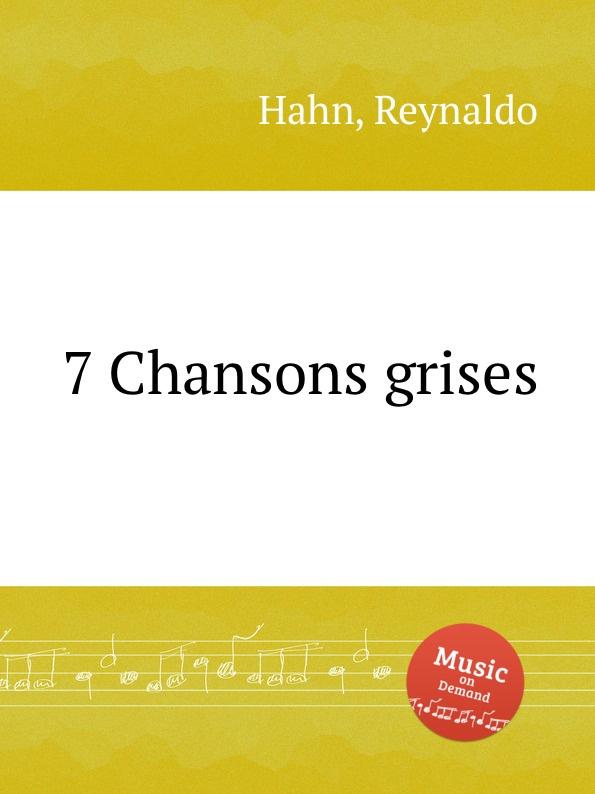 R. Hahn 7 Chansons grises фильтр воздушный mobis 281132w100 для hyundai grand santa fe 2012 2018