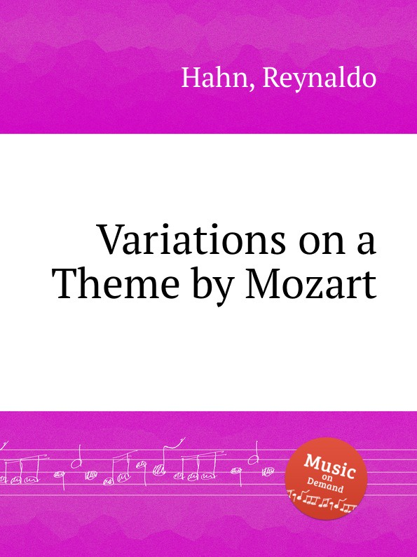 R. Hahn Variations on a Theme by Mozart r kearns variation on a theme by corelli