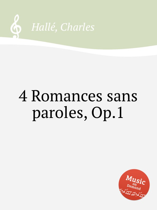 C. Hallé 4 Romances sans paroles, Op.1 paroles