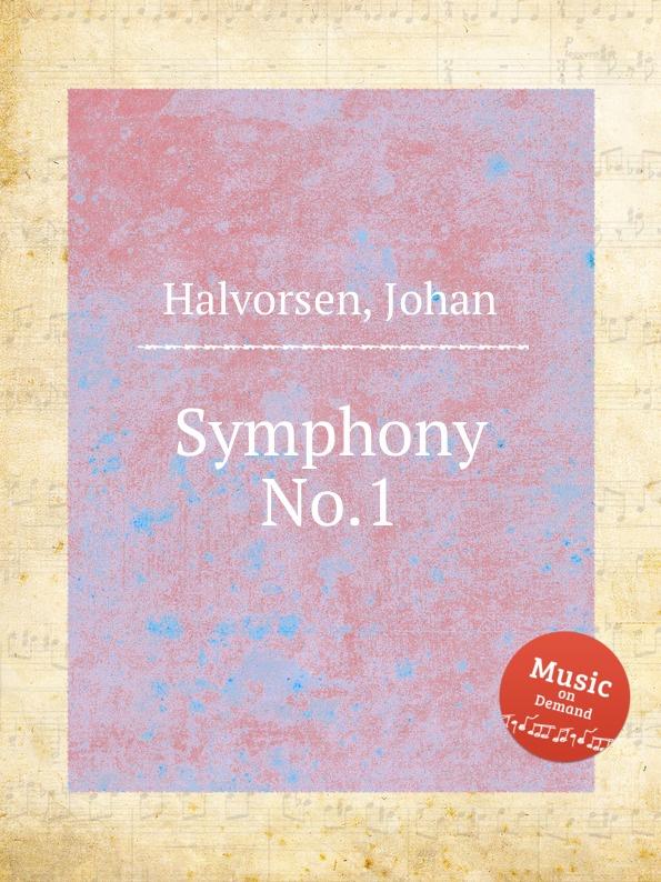 J. Halvorsen Symphony No.1 j halvorsen kongen op 19