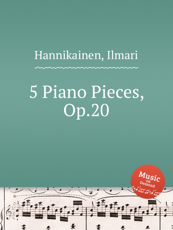 I. Hannikainen 5 Piano Pieces, Op.20 a kopylov 5 pieces op 20
