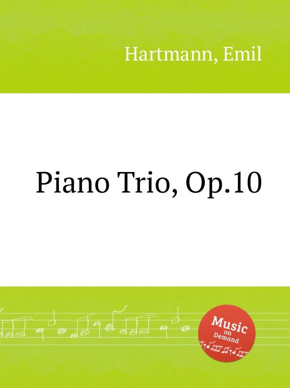 лучшая цена E. Hartmann Piano Trio, Op.10