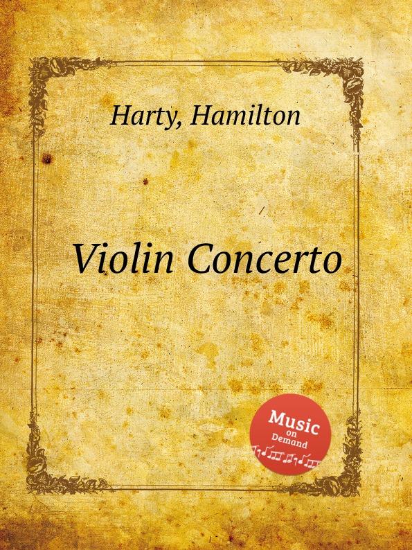 H. Harty Violin Concerto h harty violin concerto