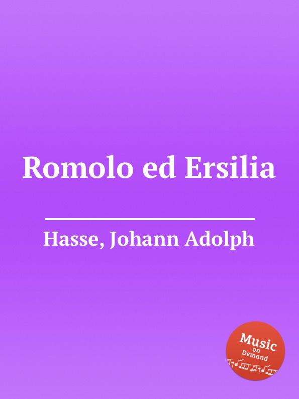 J.A. Hasse Romolo ed Ersilia все цены