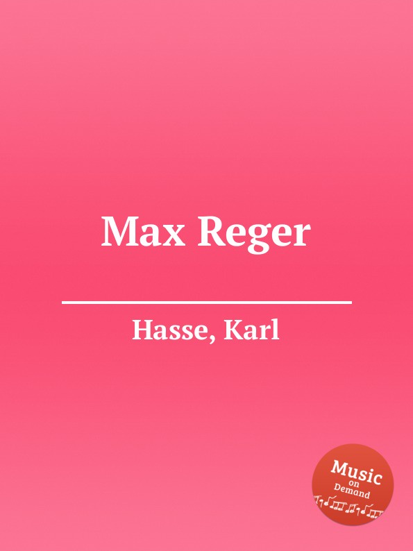 K. Hasse Max Reger max reger the responsories musical setting