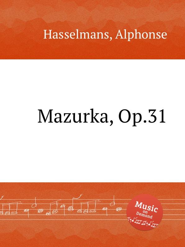 A. Hasselmans Mazurka, Op.31