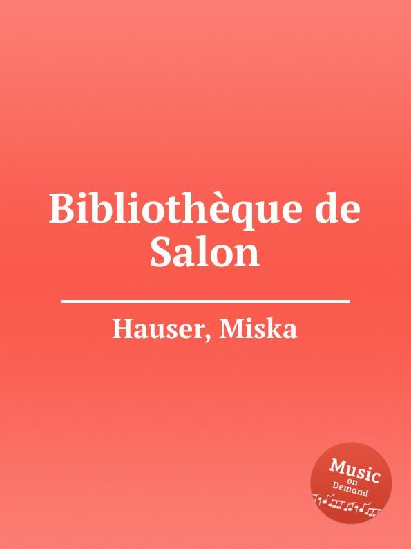 M. Hauser Bibliotheque de Salon m klein andante de salon