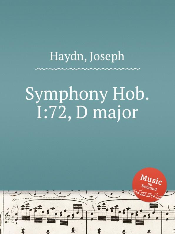 Дж. Хайдн Симфония Hob.I:72, ре мажор