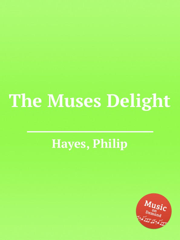 P. Hayes The Muses Delight цена