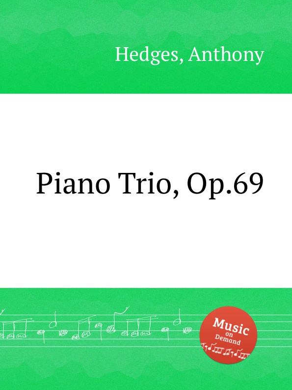 A. Hedges Piano Trio, Op.69