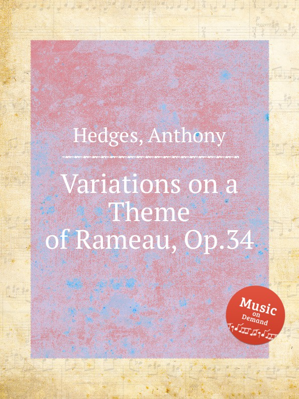 A. Hedges Variations on a Theme of Rameau, Op.34 m mazin moscow nights variations on the theme song soloviev sedoi for orchestra