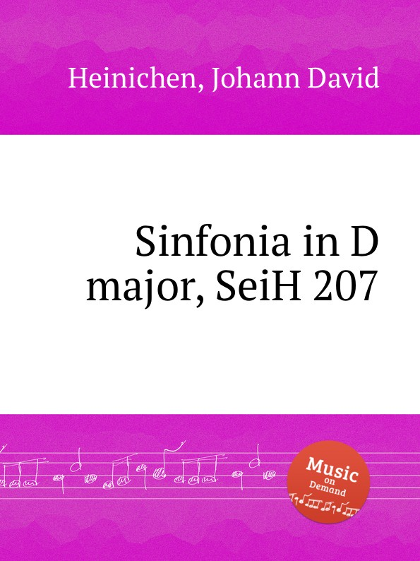 J.D. Heinichen Sinfonia in D major, SeiH 207 j d heinichen sinfonia in d major seih 207