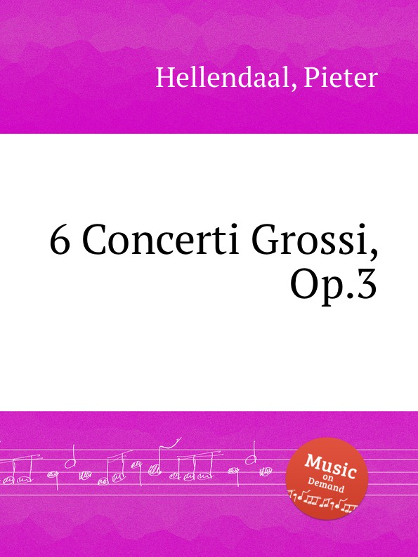 P. Hellendaal 6 Concerti Grossi, Op.3 босоножки julia grossi julia grossi mp002xw192ip