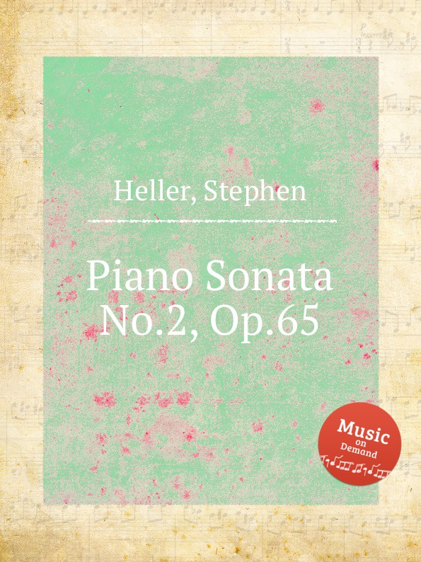S. Heller Piano Sonata No.2, Op.65 цена