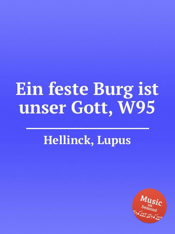 L. Hellinck Ein feste Burg ist unser Gott, W95 m reger choral phantasie uber ein feste burg ist unser gott op 27