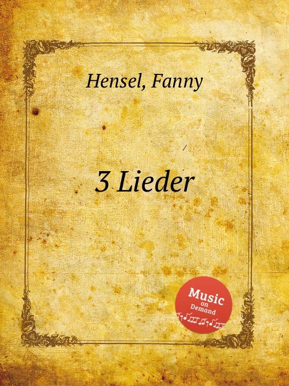 F. Hensel 3 Lieder каталка машинка coloma квадрик formula 2 пластик от 6 месяцев с ручкой для родителей красный 46314