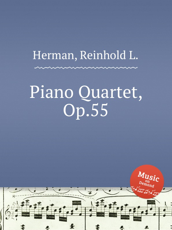 R.L. Herman Piano Quartet, Op.55 r kahn piano quartet op 41