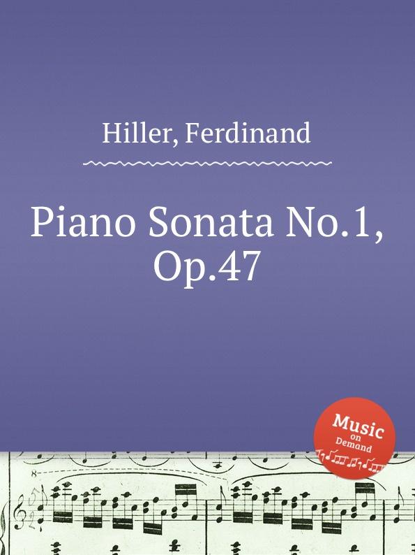 F. Hiller Piano Sonata No.1, Op.47
