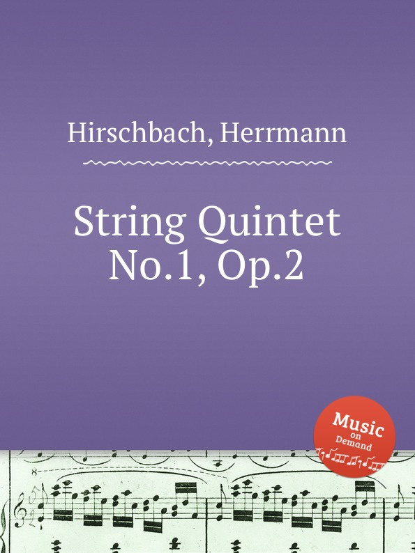H. Hirschbach String Quintet No.1, Op.2 h koessler string quintet