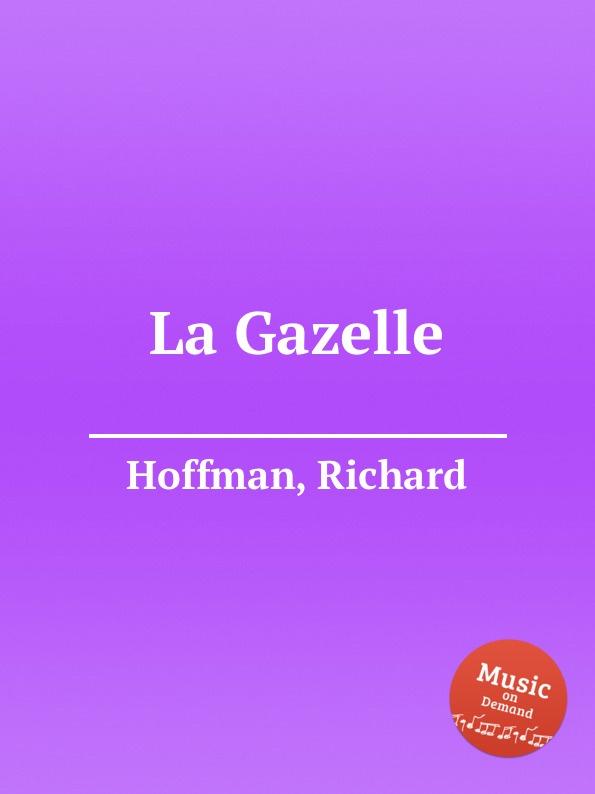 R. Hoffman La Gazelle