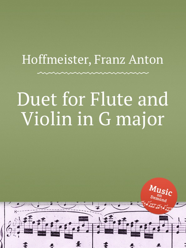 F.A. Hoffmeister Duet for Flute and Violin in G major f a hoffmeister flute duet in d major