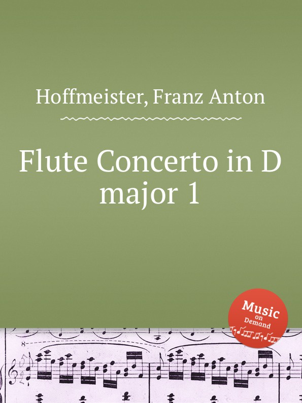F.A. Hoffmeister Flute Concerto in D major 1 f a hoffmeister flute duet in d major