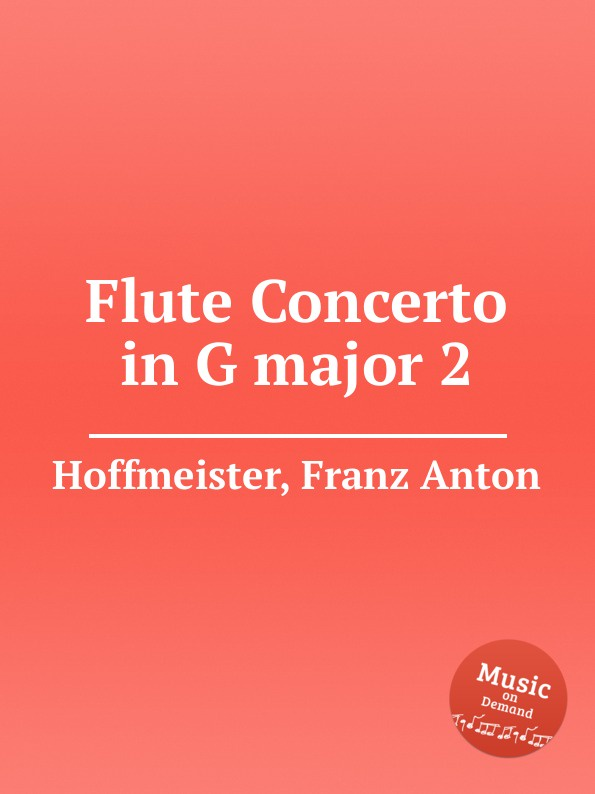 F.A. Hoffmeister Flute Concerto in G major 2 f a hoffmeister flute duet in d major