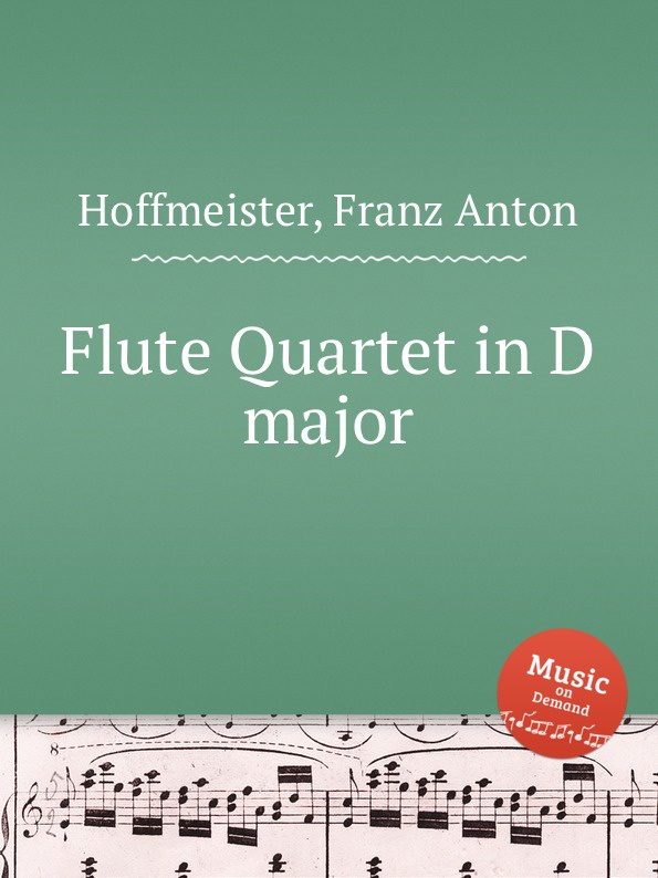 F.A. Hoffmeister Flute Quartet in D major f a hoffmeister flute duet in d major