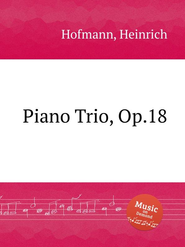 лучшая цена H. Hofmann Piano Trio, Op.18