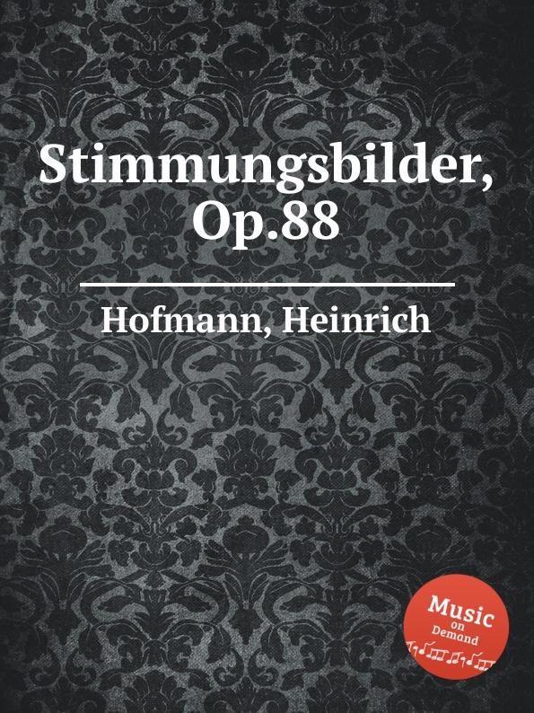 лучшая цена H. Hofmann Stimmungsbilder, Op.88