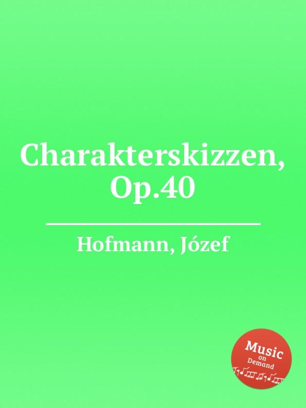 J. Hofmann Charakterskizzen, Op.40 цена и фото