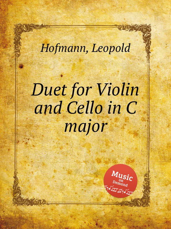 L. Hofmann Duet for Violin and Cello in C major l hofmann duet for violin and cello in c major