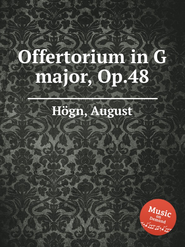 цены A. Högn Offertorium in G major, Op.48