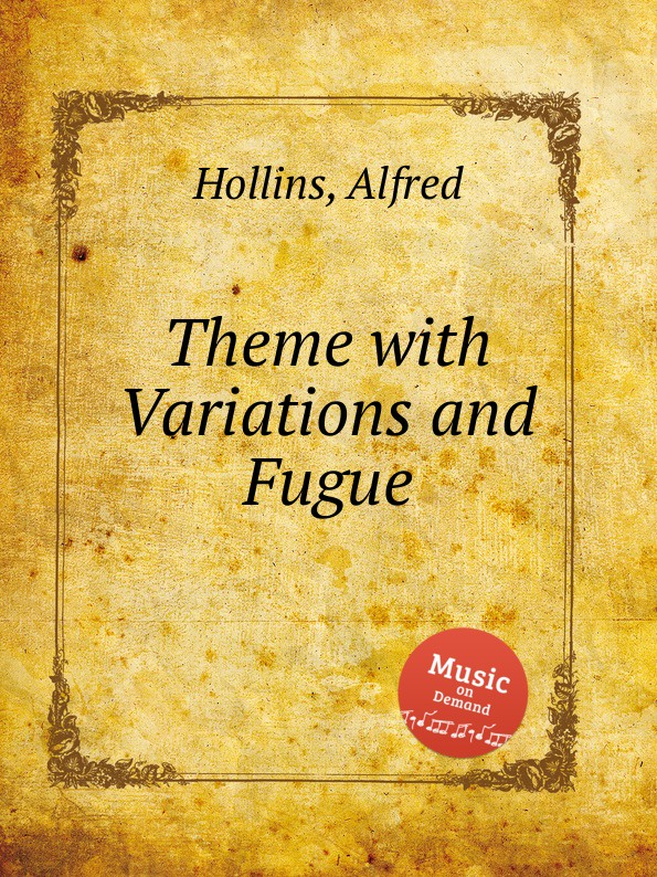 A. Hollins Theme with Variations and Fugue недорого