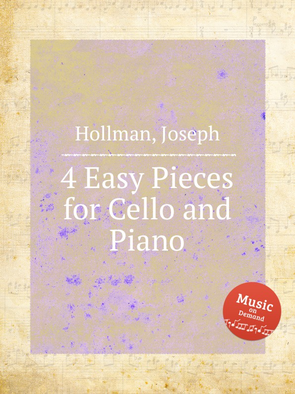 J. Hollman 4 Easy Pieces for Cello and Piano цена и фото
