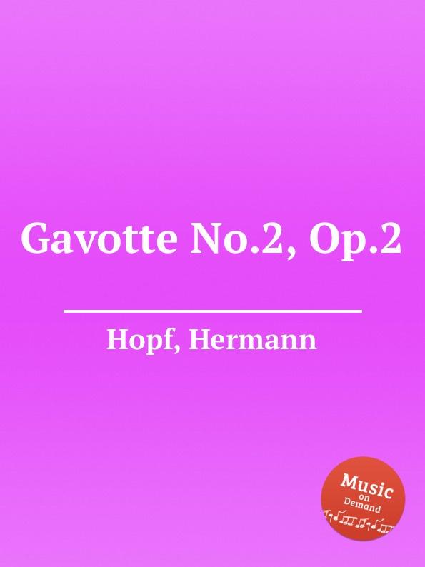 H. Hopf Gavotte No.2, Op.2 e n méhul gavotte for cello and piano