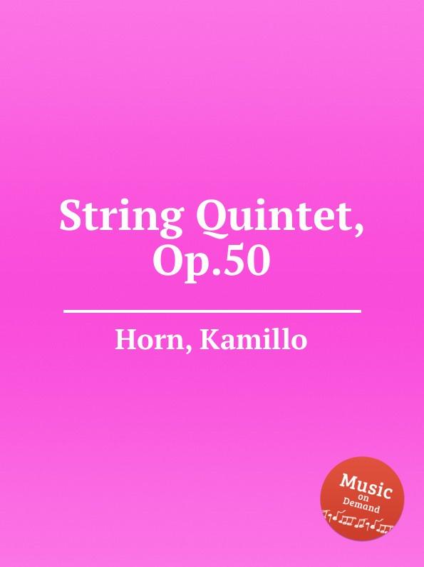 лучшая цена K. Horn String Quintet, Op.50