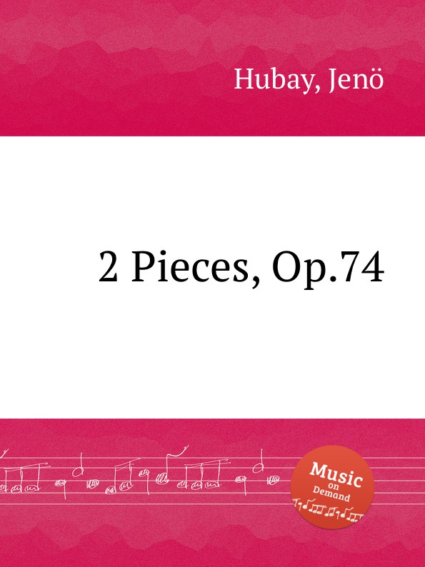 J. Hubay 2 Pieces, Op.74
